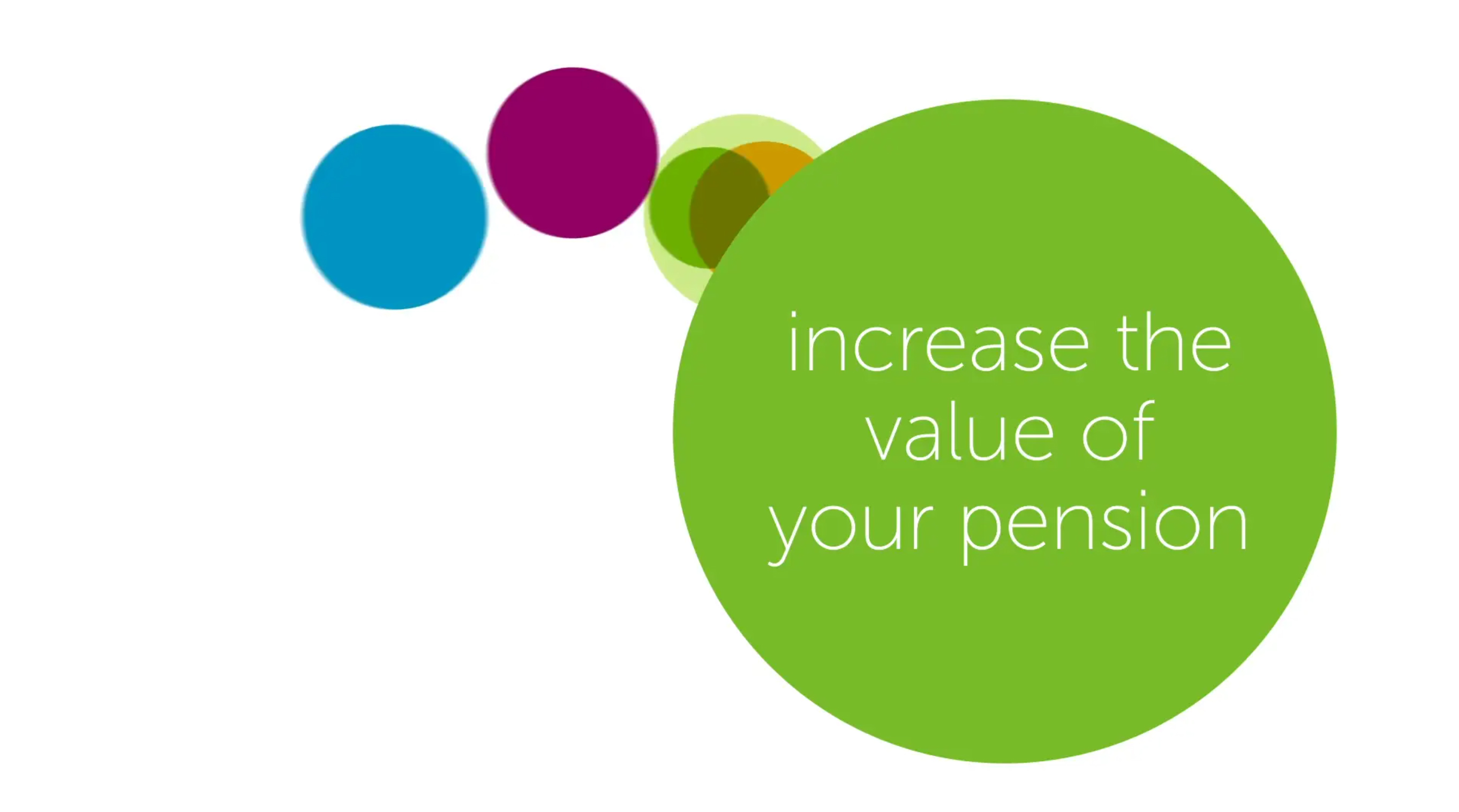 Increase the value of your pension
